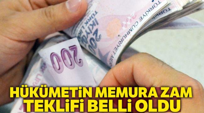 - Hükümet memur maaş zam teklifini açıkladı