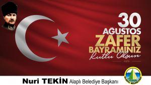 TEKİN'DEN 30 AĞUSTOS ZAFER BAYRAMI MESAJI
