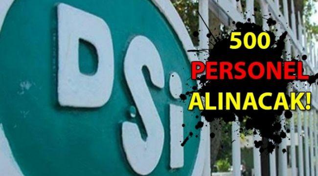 - 500 personel alınacak...