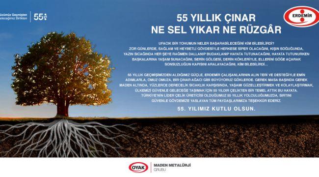 ERDEMİR'İN 55. KURULUŞ YILI