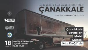 - Çanakkale Savaşları Mobil Müzesi Kdz. Ereğli'ye geliyor