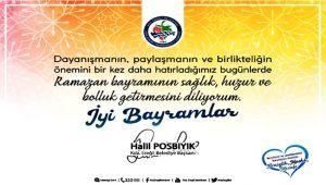 Başkan Posbıyık'ın Ramazan bayramı mesajı