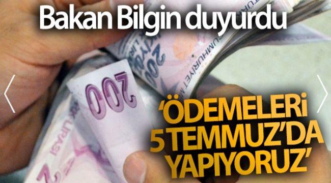 Bakan Bilgin'den ödeme açıklaması...