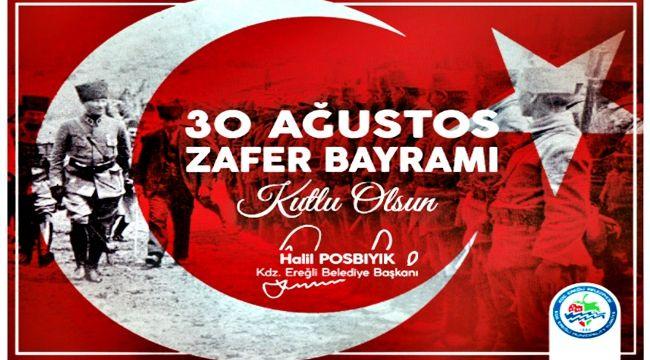 Başkan Posbıyık, 30 Ağustos Zafer Bayramı'nı kutladı